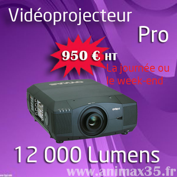 Location vidéoprojecteur nantes - 12 000 lumens - Animax35