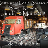 Soirée Karaoké Jeudi 10 Mai 2018 à Rennes au restaurant Les Trois Brasseurs (316 rue de Saint Malo)