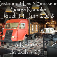 Soirée Karaoké Jeudi 14 Juin 2018 à Rennes au restaurant Les Trois Brasseurs (316 rue de Saint Malo)