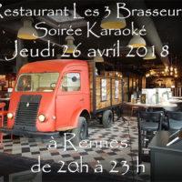 Soirée Karaoké Jeudi 26 Avril 2018 à Rennes au restaurant Les Trois Brasseurs (316 rue de Saint Malo)